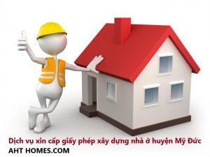 Dịch vụ xin cấp giấy phép xây dựng nhà ở huyện Mỹ Đức