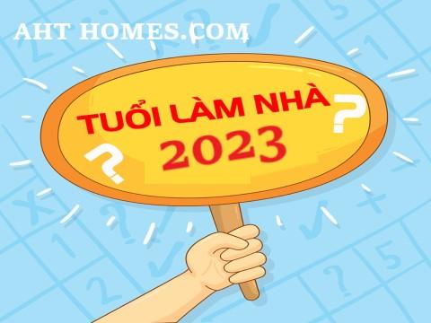 Xem tuổi xây nhà năm Quý Mão 2023 tuổi nào làm nhà hợp phong thủy